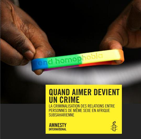Quand aimer devient un crime, rapport publié par Amnesty International